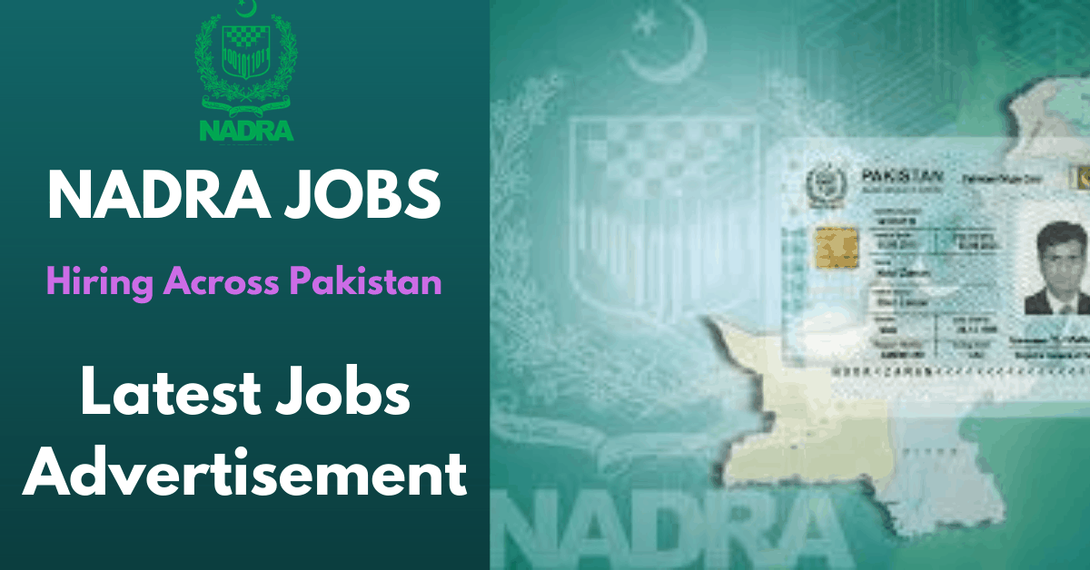 Latest Nadra Jobs in Pakistan